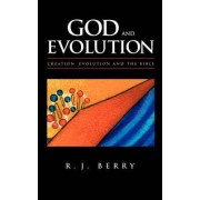 God and Evolution by R.J. Berry