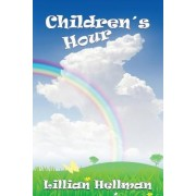 The Children's Hour by Lillian Hellman
