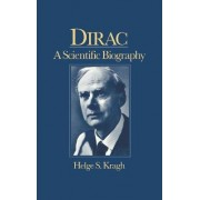 Dirac by Helge Kragh