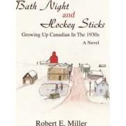 Bath Night and Hockey Sticks by Robert E Miller