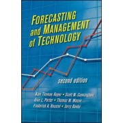 Forecasting and Management of Technology by Alan L. Porter