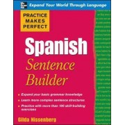 Practice Makes Perfect Spanish Sentence Builder by Gilda Nissenberg