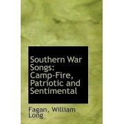 Southern War Songs by Fagan William Long