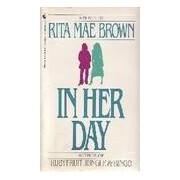 In her day - Rita Mae Brown - Livre