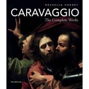 Caravaggio: The Complete Works by Caravaggio