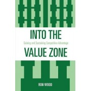 Into the Value Zone by Ron Wood