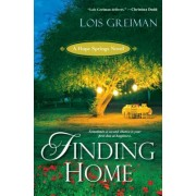 Finding Home by Lois Greiman