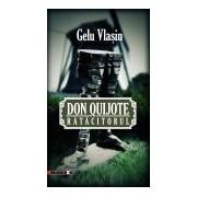 Don Quijote rătăcitorul. Jurnal iberic.