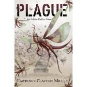 Plague: An Adam Dekker Novel