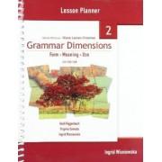Grammar Dimensions 2 Lesson Planner by Victoria Badalamenti