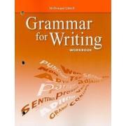Grammar for Writing Workbook, Grade 9 by McDougal Littell