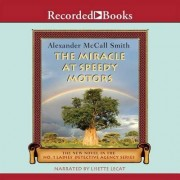The Miracle at Speedy Motors by Alexander McCall McCall Smith