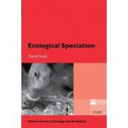 Ecological Speciation by Patrik Nosil