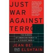 Just War Against Terror by Jean Bethke Elshtain