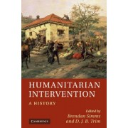 Humanitarian Intervention by Brendan Simms