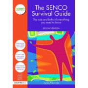 The Senco Survival Guide: The Nuts and Bolts of Everything You Need to Know, 2nd Edition