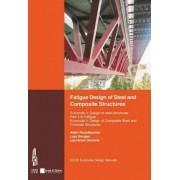 Fatigue Design of Steel and Composite Structures by Alain Nussbaumer