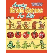 Amazing Brain Games for Kids Activity Book by Bobo's Children Activity Books