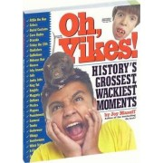 Oh Yikes! by Joy Masoff