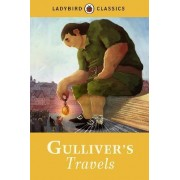 Ladybird Classics: Gulliver's Travels by Jonathan Swift