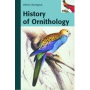 History of Ornithology by Valerie Chansigaud