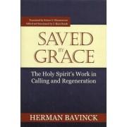 Saved by Grace by Herman Bavinck