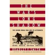 War's Long Shadow by Bradley F. Smith