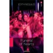 Funeral Of Hearts - Edith Negulci