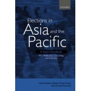 Elections in Asia and the Pacific: a Data Handbook: Middle East, Central Asia, and South Asia Volume 1 by Dieter Nohlen