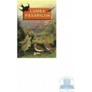 Lumea pasarilor - Basme legende povestiri nuvele poezii. Fabule