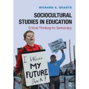 Education and Democracy: A Humanities Approach to Sociocultural Studies in Education