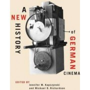 A New History of German Cinema by Jennifer M. Kapczynski