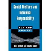 Social Welfare and Individual Responsibility by David Schmidtz