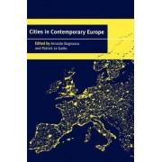 Cities in Contemporary Europe by Arnaldo Bagnasco