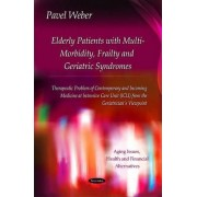 Elderly Patients with Multi-Morbidity, Frailty & Geriatric Syndromes by Pavel Weber