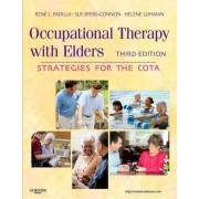 Occupational Therapy with Elders by Rene Padilla