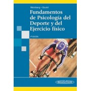 Fundamentos De Psicologia Del Deporte Y Del Ejercicio Fisico / Fundamentals of Sport Psychology and Physical Exercise by Robert S. Weinberg