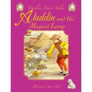 Aladdin and His Magical Lamp by Rene Cloke