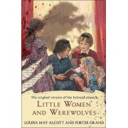 Little Women and Werewolves by Louisa May Alcott