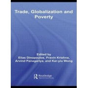 Trade, Globalization and Poverty by Elias Dinopoulos