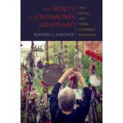 The Spirits of Crossbones Graveyard: Time, Ritual, and Sexual Commerce in London