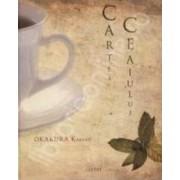Cartea ceaiului cartonata - Okakura Kakuzo