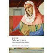 Selected Letters by Lucius Annaeus Seneca