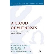 A Cloud of Witnesses by Richard Bauckham
