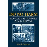 Do No Harm by Mary B. Anderson