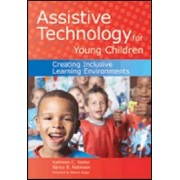 Assistive Technology for Young Children by Kathleen C. Sadao