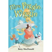 Mrs. Piggle-Wiggle by Betty MacDonald