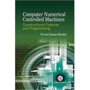 Computer Numerical Controlled Machines