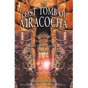 The Lost Tomb of Viracocha by Maurice Cotterell