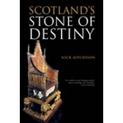 Scotland's Stone of Destiny by Nick Aitchison